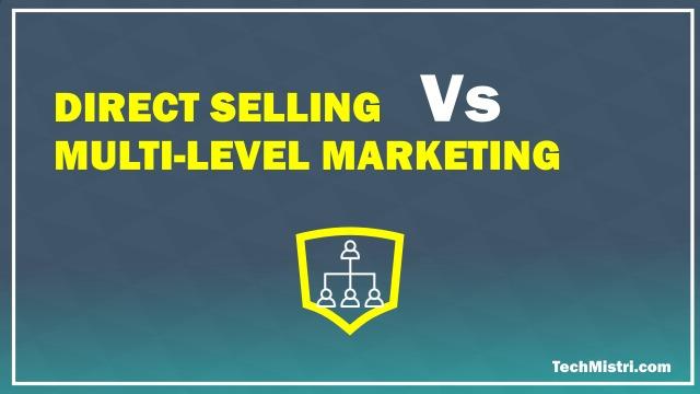 direct selling vs MLM vs network marketing