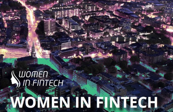 Nominations Open for Women in FinTech 2017 Powerlist