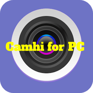 CamHi for PC: Watch Live Feeds On Windows 10, 8, 7 - TechMused
