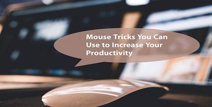 Mouse Tricks for Windows to Increase Your Productivity