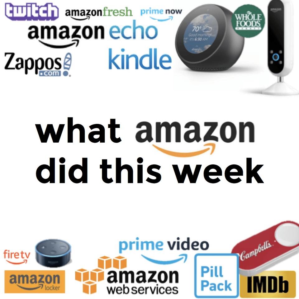 아마존은 이번주에 무엇을 했나? (2018년 9월 3주)