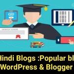 Best Hindi Blogs: Popular blogs of India. Wordpress & Blogger