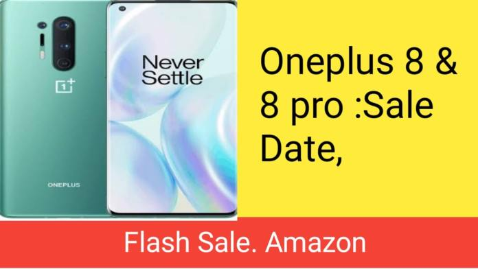 OnePlus 8 and OnePlus 8 Pro: Golden opportunity to buy.great offers