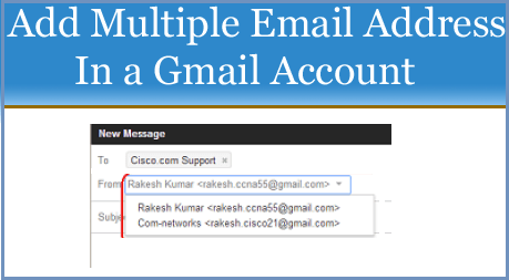 Add Multiple Email Address In Single Gmail Account