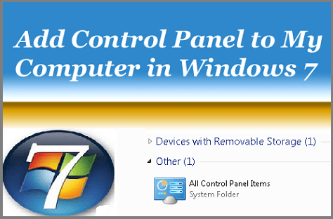 Add Control Panel to My Computer In Windows 7