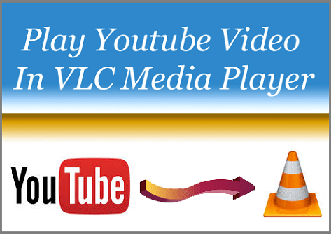 Play Youtube Video in VLC