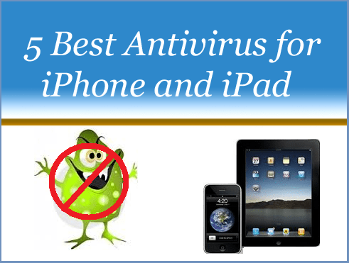 Best Antivirus Apps for iPhone and iPad