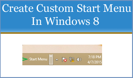 Create Custom Start Menu In Windows 8