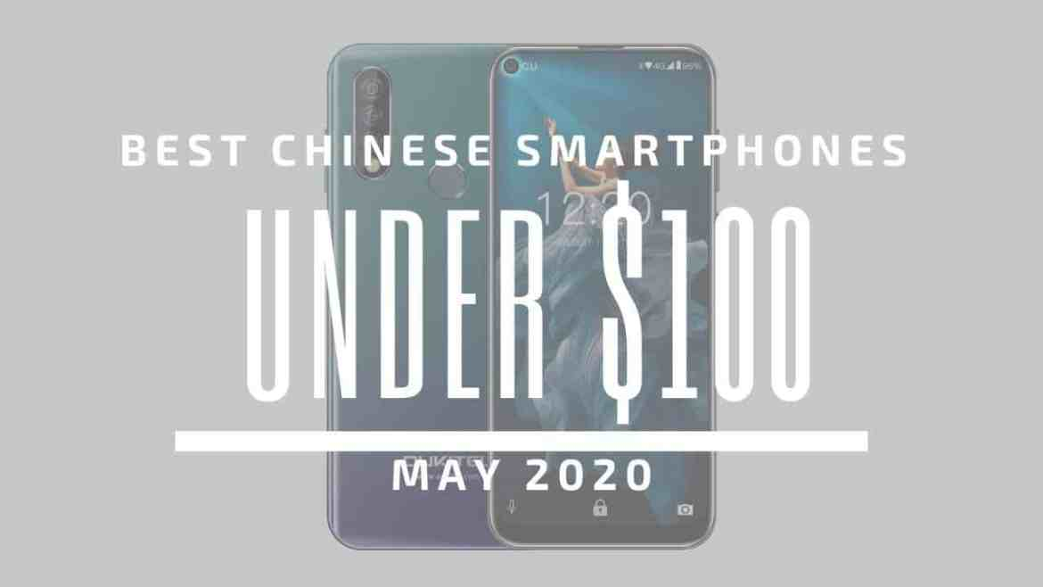 Best Chinese Phones for Under $ 100