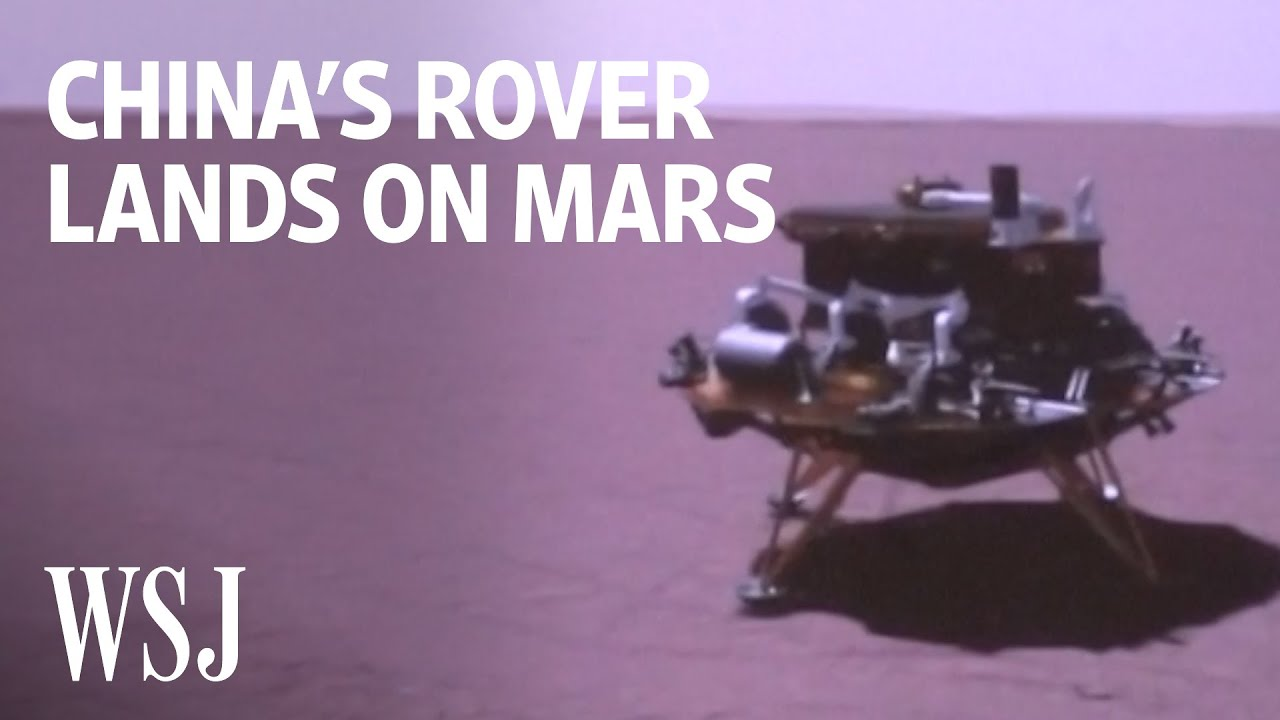 China's Zhurong Rover Lands on Mars | WSJ - Wall Street Journal