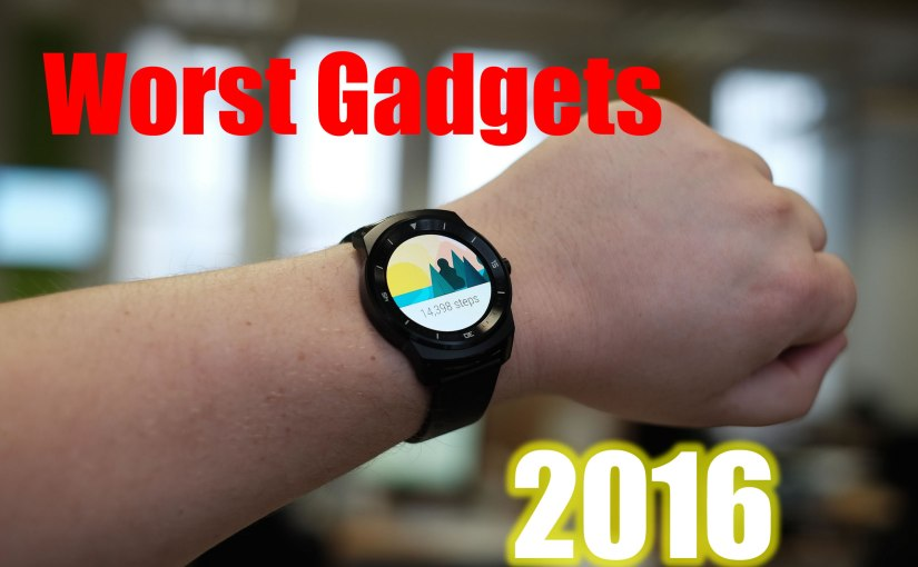 Worst Gadgets of 2016