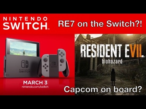 Resident Evil 7 For Switch Confirmed