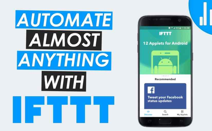 IFTTT: Applets That Increase Security, Productivity and Fun