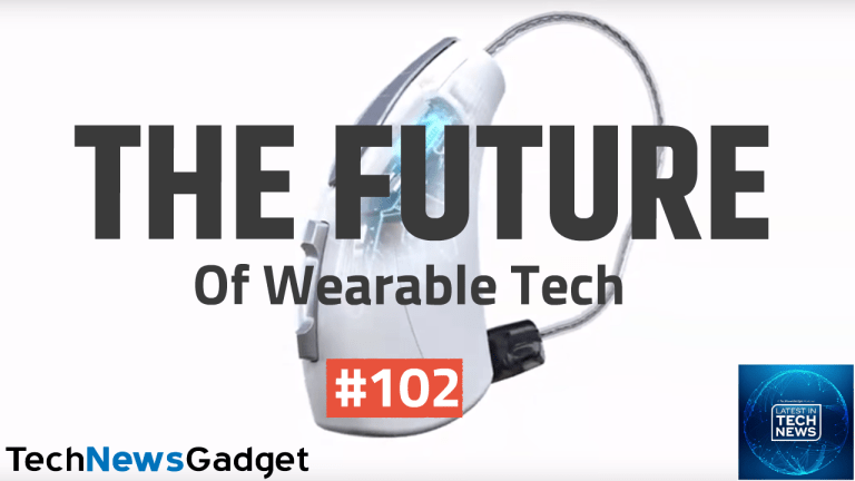 #102 The Future Of Wearable Tech