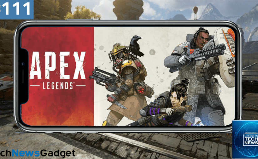 #111 Apex Legends Is Coming To Mobile