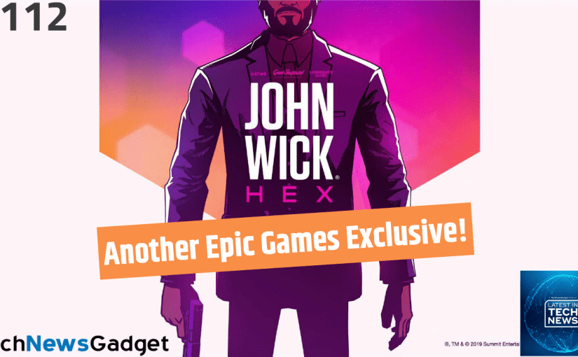 #112 John Wick Game Coming To Epic Games Store