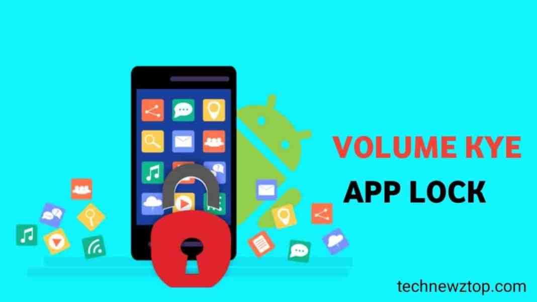 Volume key app lock