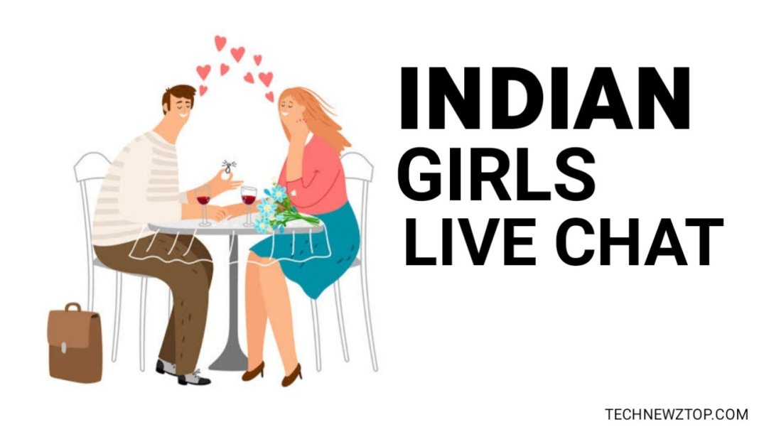 Indian girls live chat - technewztop.com