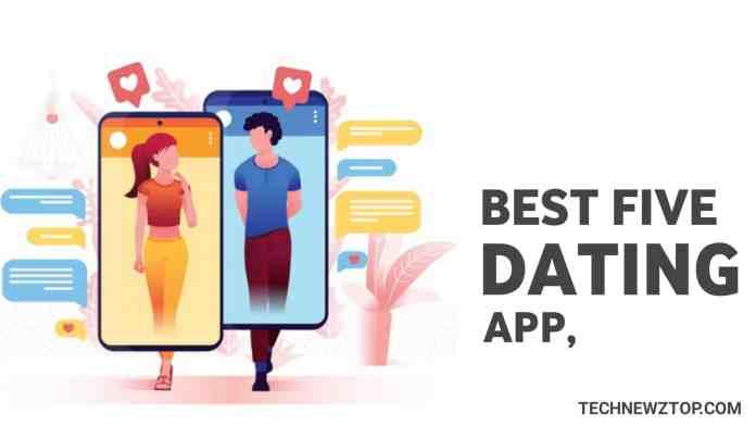 Top Five Best Online Dating app - technewztop.com