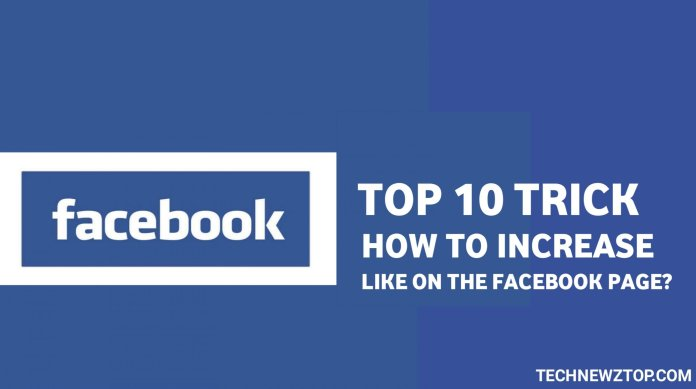 how to increase LIKES on the Facebook - technewztop.com
