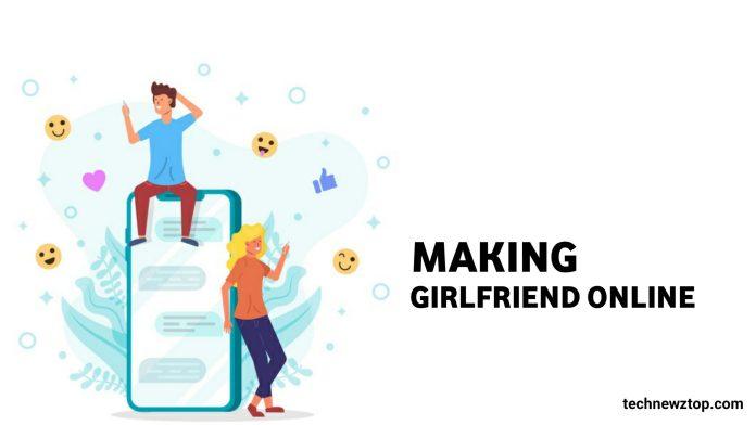 Find a Girlfriend Online