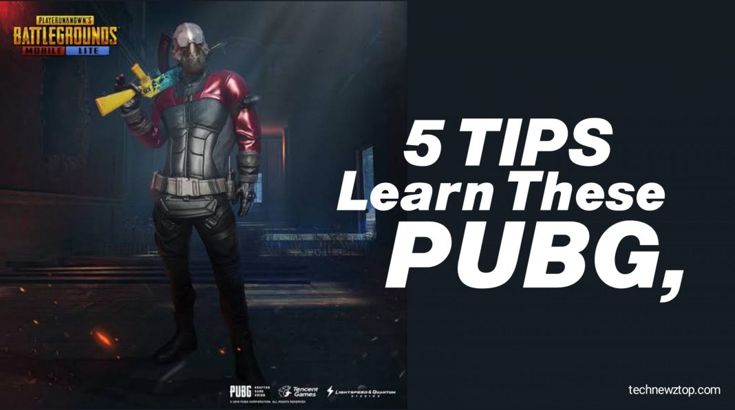 If you play PUBG, then learn these 5 Tips.
