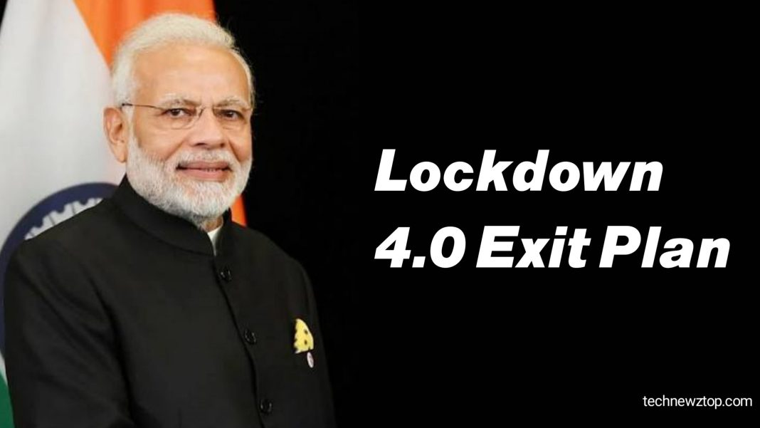 Lockdown 4.0 exit plan