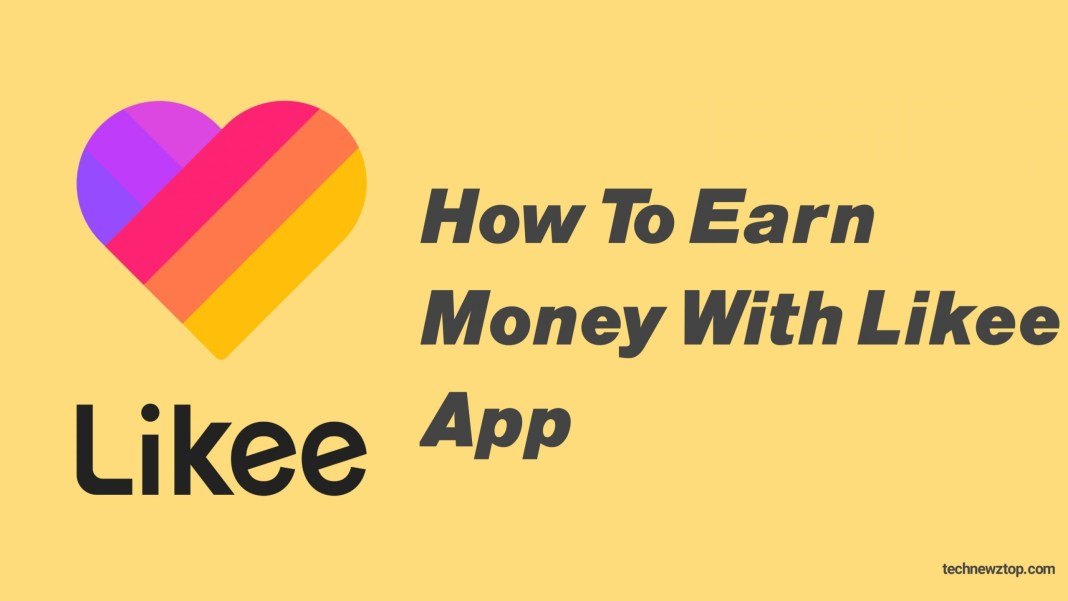 How to Earn money with likee app