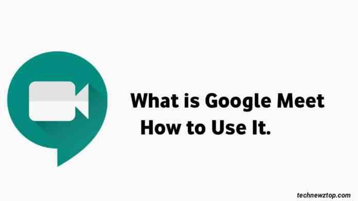 What is Google Meet App