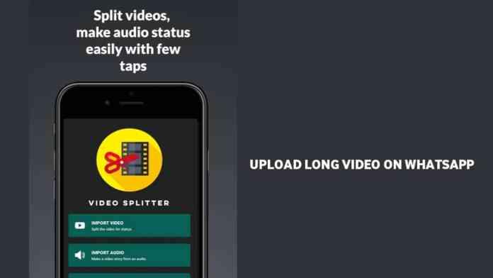 Post long videos on WhatsApp