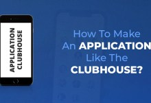 How To Make An Application Like The Clubhouse?