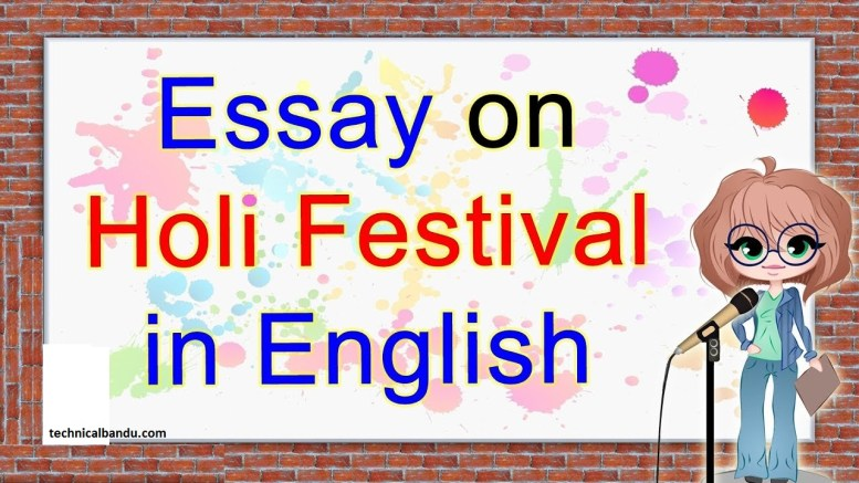 holi essay in english 10 lines; essay on holi with headings; 10 lines on holi festival in english for class 1; essay on holi in english for class 10; 10 lines on holi festival in english ;holi ka essay english mein; conclusion of holi in english; holi lines for class 3; holi essay in hindi for child; holi essay in hindi 100 words; holi essay in hindi with quotation; essay on holi in hindi with headings; 10 points on holi in hindi; short essay on colours in hindi; holi pe paragraph in hindi; holi par nibandh 10 line; Holi festival essay; holi festival india 2018; holi story; holi festival india 2020; history of holi; holi utsav; Diwali festival; holi celebration in society;