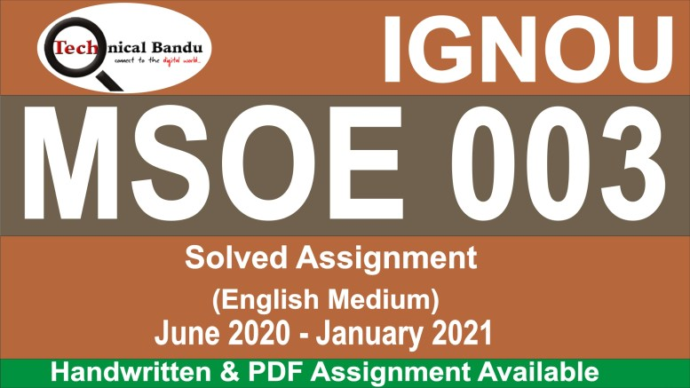 ignou mso solved assignment 2019-20; ignou mso 01 solved assignment; ignou assignment msoe; mso-004 solved assignment