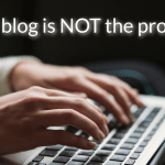 Your blog is not the product