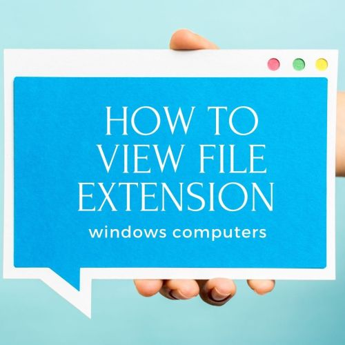 how to view file extension in windows 10