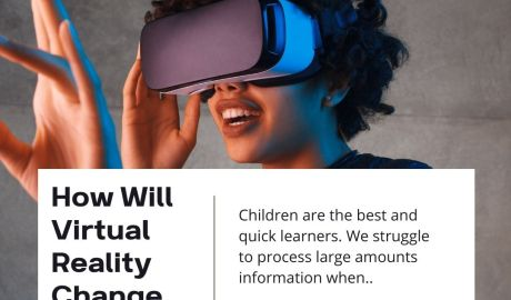 How Will Virtual Reality Change Education