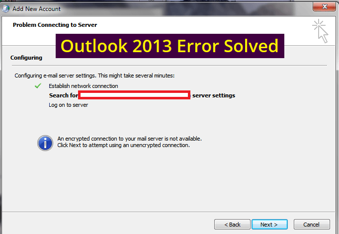 an encrypted connection to your mail server is not available exchange 2013