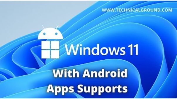 Microsoft Announced Windows 11 Android Apps Support | Windows 11 With Android Support