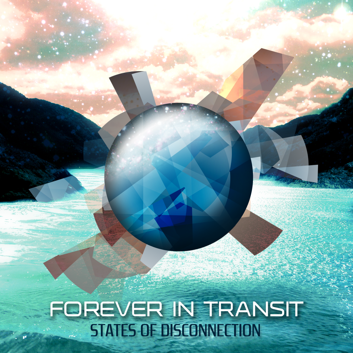 Forever In Transit- States Of Disconnection