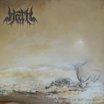 Hath- Of Rot And Ruin