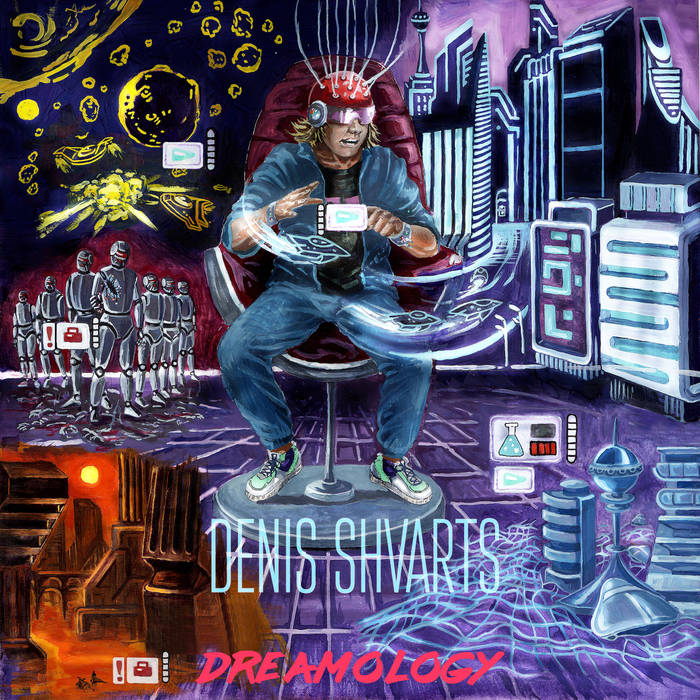 Denis Shvarts- Dreamology