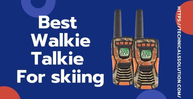 Best Walkie talkie For Skiing