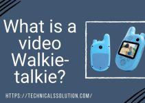What is a video walkie talkie