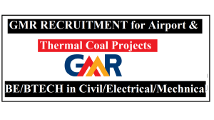 gmr GMR Recruitment 2021 II Airport and Thermal Coal Projects