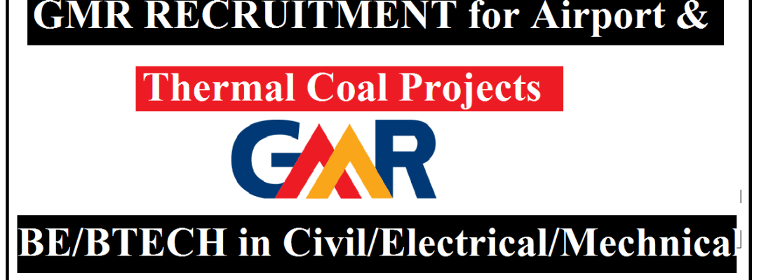 GMR Recruitment 2021 II Airport and Thermal Coal Projects