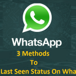 How to Hide Last Seen Status on Whatsapp and Freeze Whatsapp Last Seen