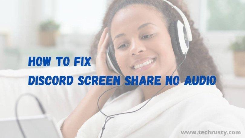 No audio while sharing screen through discord