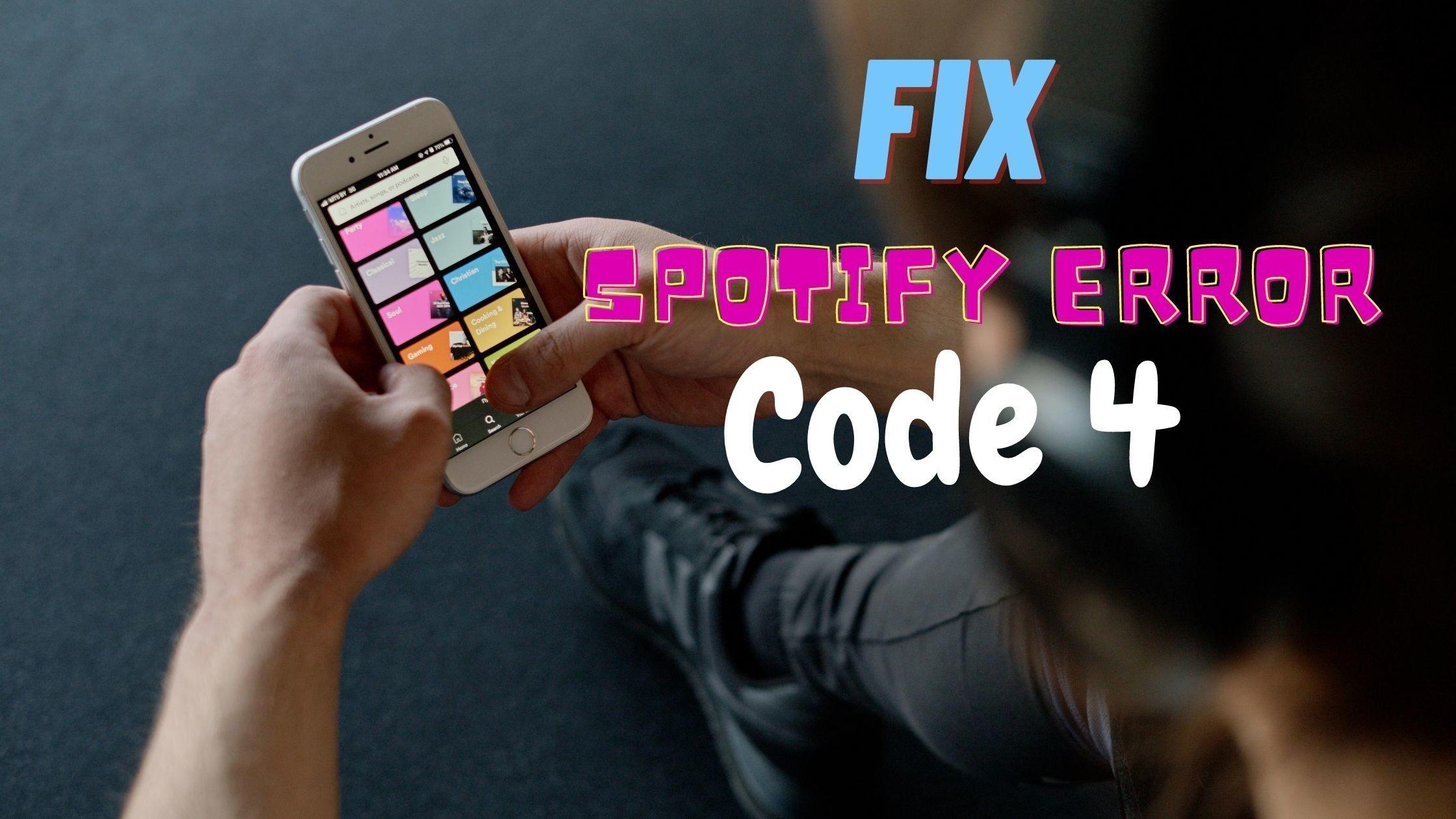 Fix Spotify Error Code 4: No Internet connection
