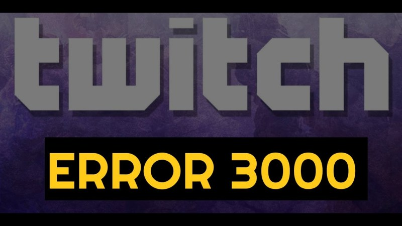 Are you facing Twitch error 3000? Here's how to fix it!