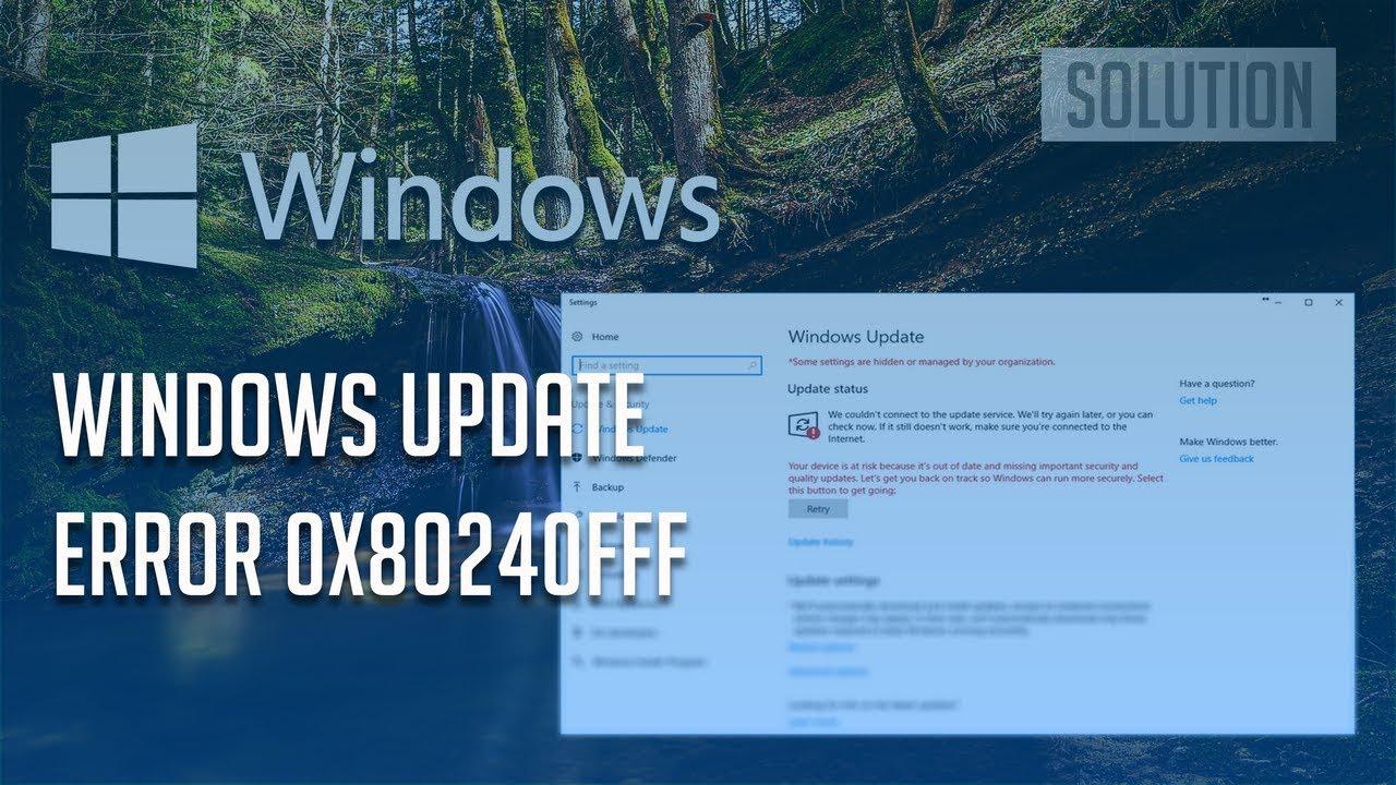 How to fix Windows 10 update error code 0x80240fff?